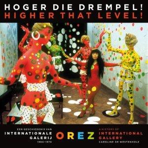 Op 1 september verschijnt het boek 'Hoger die drempel' van Caroline de Westenholz over galerie Orez.