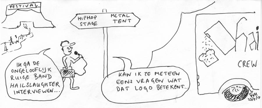 Sjoerd Nalist interviewt Hailslaughter. Cartoon Frans van Hilten